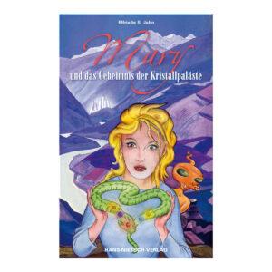 Elfriede Jahn Mary und das Geheimnis der Kristallpaläste Buch Cover